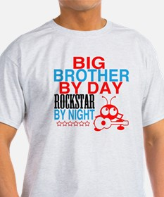 Big Brother by Day, Rockstar By Nigh T-Shirt