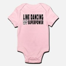 Line Dancing Dance is my superpower Infant Bodysui