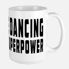 Line Dancing Dance is my superpower Mug
