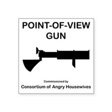 "Point-of-ViewGun Square Sticker 3"" x 3"""