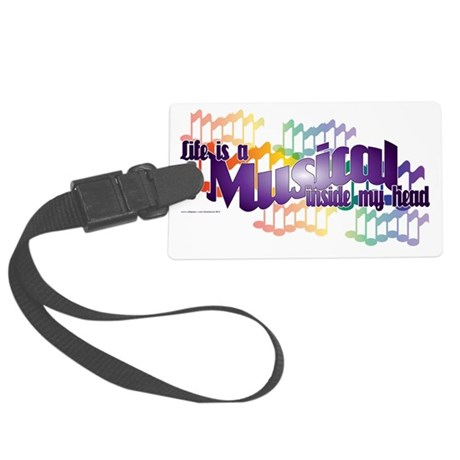 Life is a Musical II Large Luggage Tag