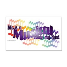 Life is a Musical II Car Magnet 20 x 12