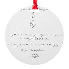 by a boy poem Round Ornament