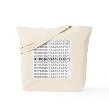 #10FriskCommandments Tote Bag