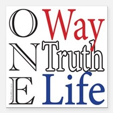 "One Way, Truth, Life Square Car Magnet 3"" x 3"""