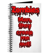 Zombies, Man they creep Me out! Journal