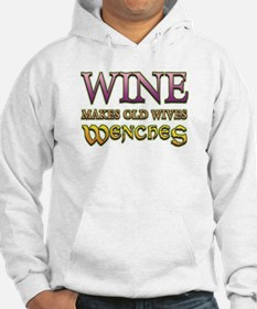 Wine Makes Wenches Hoodie