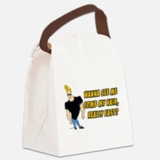 Wana See Me Comb My Hair? Canvas Lunch Bag