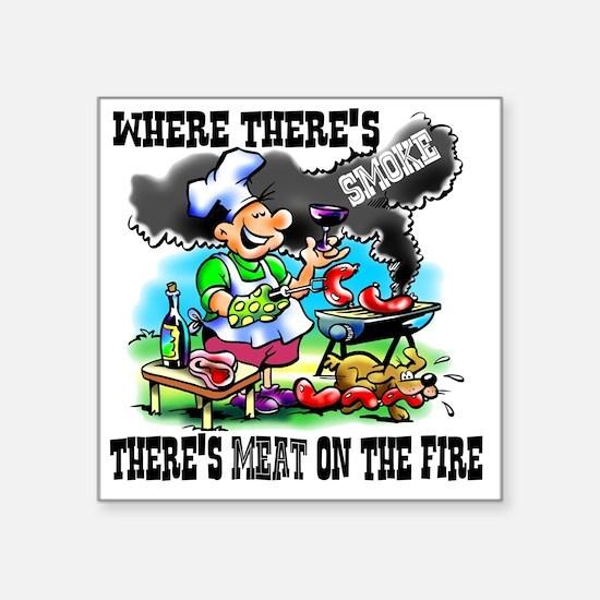 "Where Theres Smoke BBQ Square Sticker 3"" x 3"""