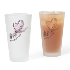 Put a Song in Your Heart Drinking Glass