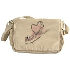Put a Song in Your Heart Messenger Bag