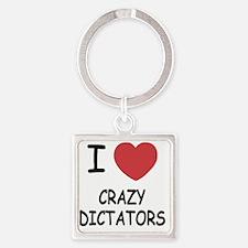 I heart crazy dictators Square Keychain