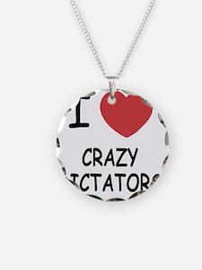 I heart crazy dictators Necklace