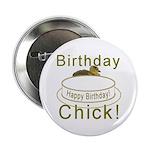 Birthday Chick! Button