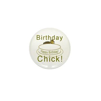Birthday Chick! Mini Button (10 pack)
