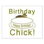 Birthday Chick! Small Poster