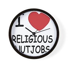 I heart religious nutjobs Wall Clock