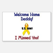 Welcome Home Daddy Rectangle Decal