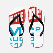 Power to the People! Flip Flops