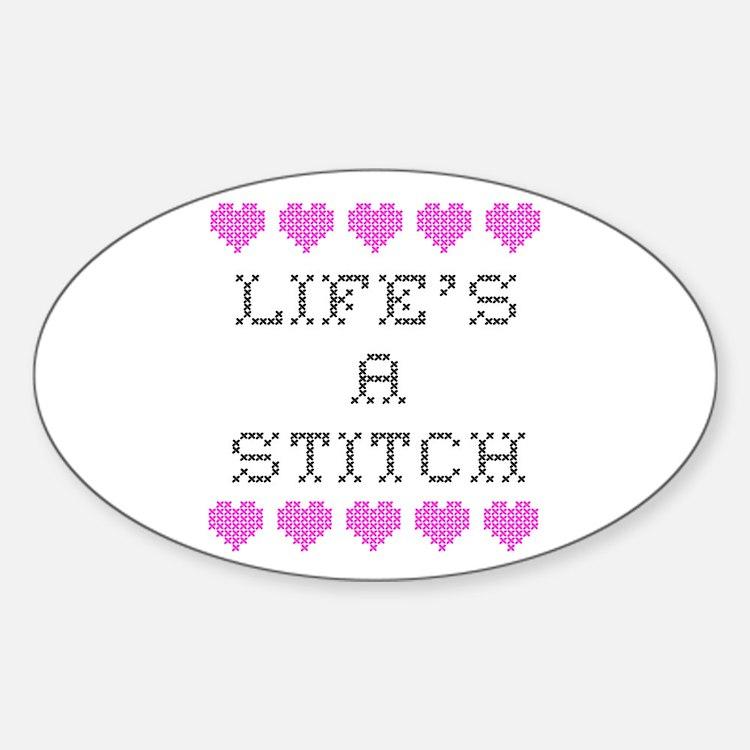 Life's a Stitch - Cross Stitch Oval Decal