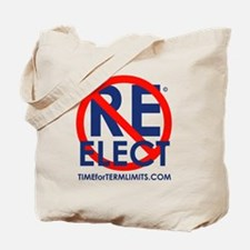 Time for Term Limits - Do Not Reelect Tote Bag