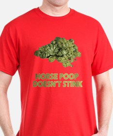 Horse Poop Doesn't Stink T-Shirt