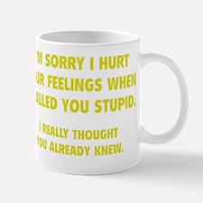 calledStupid1F Small Small Mug