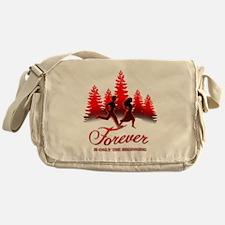 Forever is Only The Beginning (Bella Messenger Bag