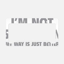 notStubborn1C License Plate Holder