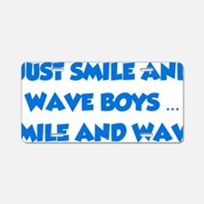 smileAndWave1D Aluminum License Plate
