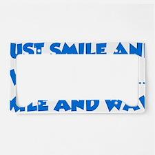 smileAndWave1D License Plate Holder