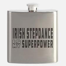 Irish Stepdance Dance is my superpower Flask