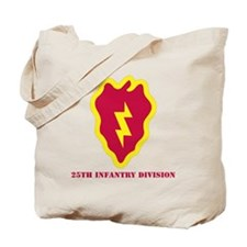 SSI - 25th Infantry Division with Text Tote Bag