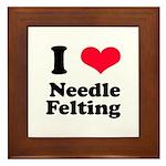 I Love Needle Felting Framed Tile