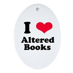 I Love Altered Books Oval Ornament