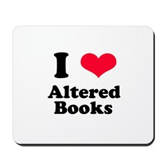 I Love Altered Books Mousepad