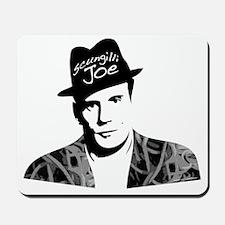 Scungilli Joe Mousepad