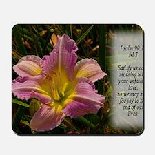 Psalm 90:14 Mousepad