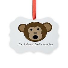 Im A Good Little Monkey Ornament