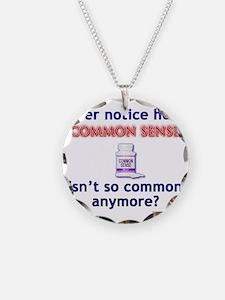 Common Sense - Not Necklace