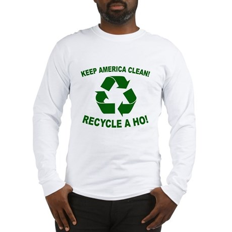 Keep America Clean Recycle a Long Sleeve T-Shirt