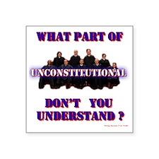 "UnConstitutional Supremes Square Sticker 3"" x 3"""