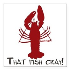 """That Fish Cray Square Car Magnet 3"""" x 3"""""""