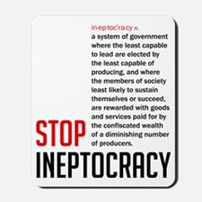 Stop Ineptocracy Mousepad