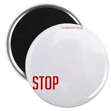 Stop Ineptocracy Magnet