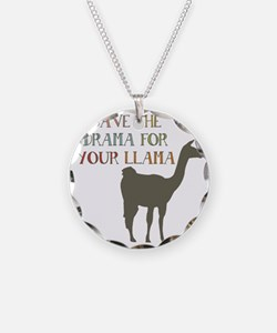 Save The Drama For Your Llam Necklace