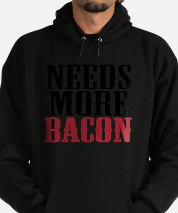 Needs More Bacon Hoodie (dark)