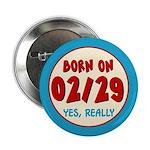 Born On 02/29 Button
