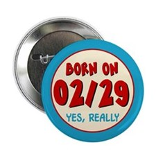 Born On 02/29 Button