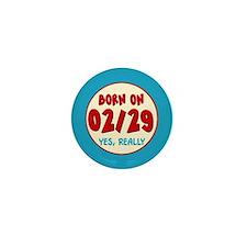 Born On 02/29 Mini Button